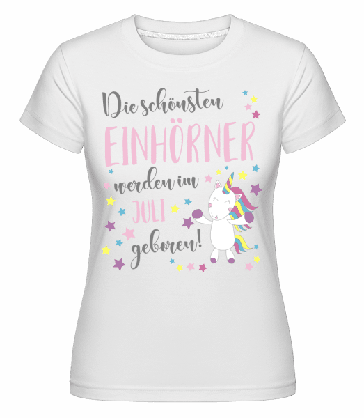 Einhorn Geboren In Juli - Shirtinator Frauen T-Shirt - Weiß - Vorn