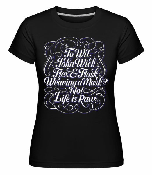 To Wit, John Wick -  Shirtinator Women's T-Shirt - Black - Front