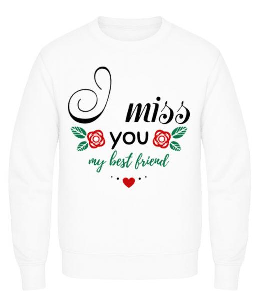 I Miss You My Best Friend - Men's Sweatshirt - White - Front