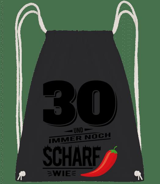 30 Und Scharf Wie Chili - Turnbeutel - Schwarz - Vorn