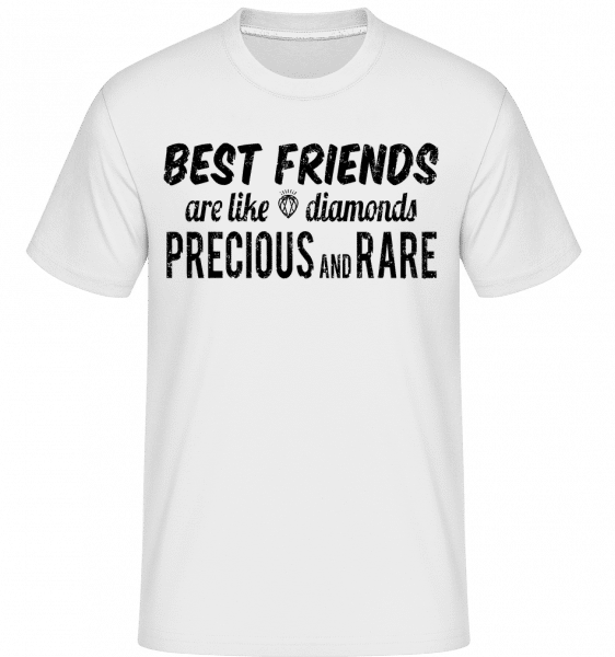 Best Friends Are Like Diamonds - Shirtinator Männer T-Shirt - Weiß - Vorn