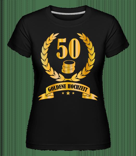 50 Jahre Goldene Hochzeit - Shirtinator Frauen T-Shirt - Schwarz - Vorn