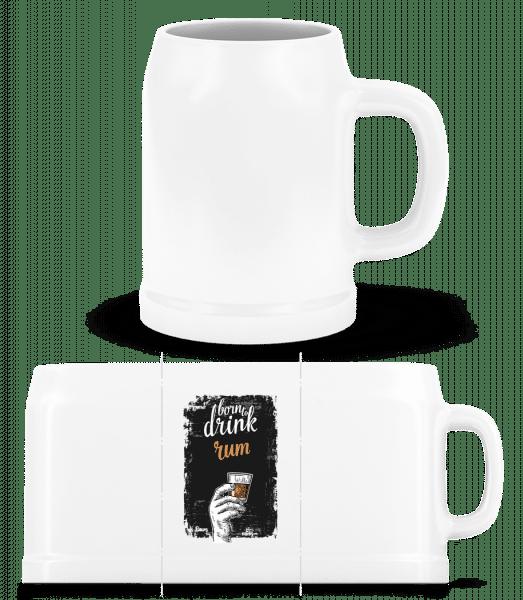Born To Drink Rum - Beer Mug - White - Vorn