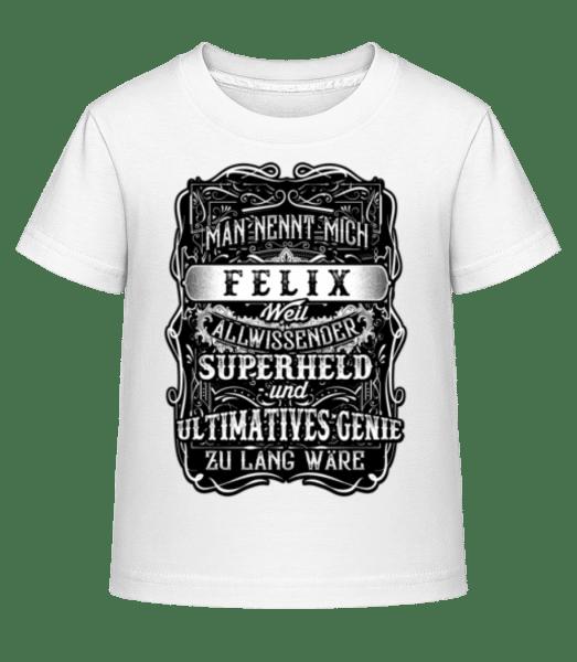 Man Nennt Mich Felix - Kinder Shirtinator T-Shirt - Weiß - Vorn