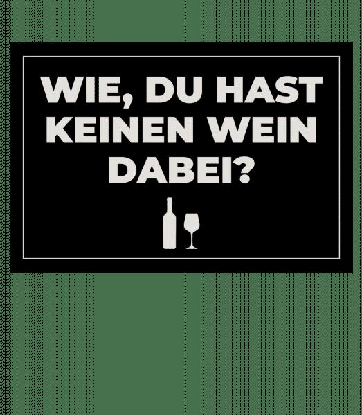 Keinen Wein dabei - Doormat - White - Vorn