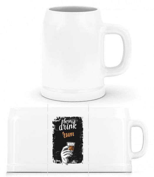 Born To Drink Rum - Beer Mug - White - Front