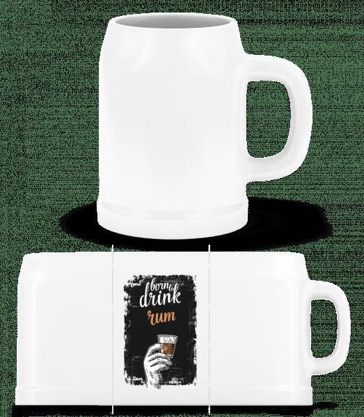 Born To Drink Rum - Pivný pohár - Biela - Predné