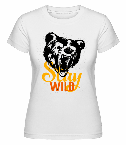 Stay Wild -  Shirtinator Women's T-Shirt - White - Vorn