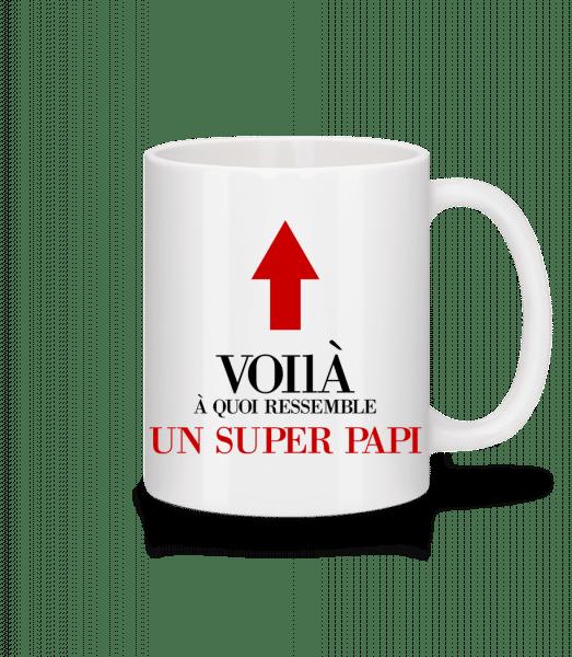 Voilà Un Super Papi - Mug en céramique blanc - Blanc - Vorn