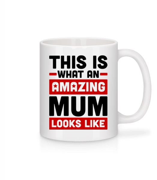 Amazing Mum - Mug - White - Vorn