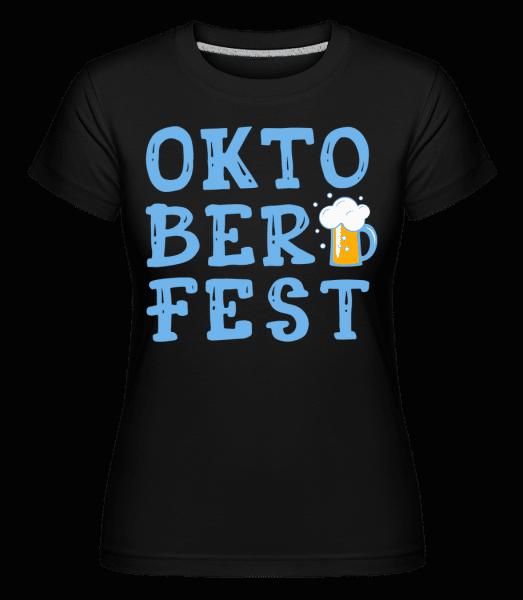Oktoberfest -  Shirtinator Women's T-Shirt - Black - Vorn