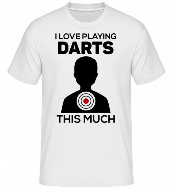 Love Playing Darts -  T-Shirt Shirtinator homme - Blanc - Vorn