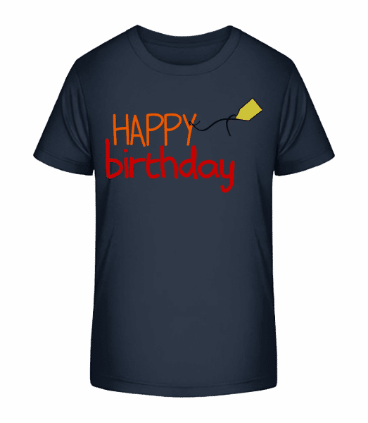 Happy Birthday - Kinder Premium Bio T-Shirt - Marine - Vorn