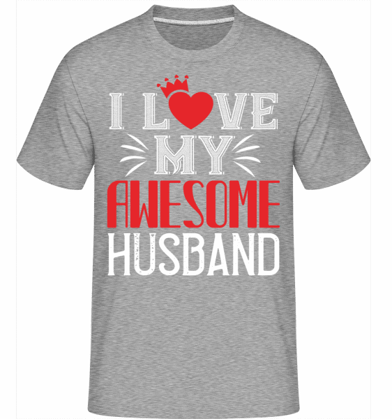 I Love My Awesome Husband -  Shirtinator Men's T-Shirt - Heather grey - Vorn
