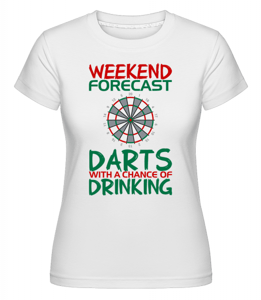 Weekend Darts And Drinking -  Shirtinator Women's T-Shirt - White - Vorn