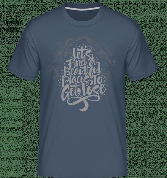 Let's Find Beautiful Places To Get Lost -  Shirtinator Men's T-Shirt - Denim - Vorn