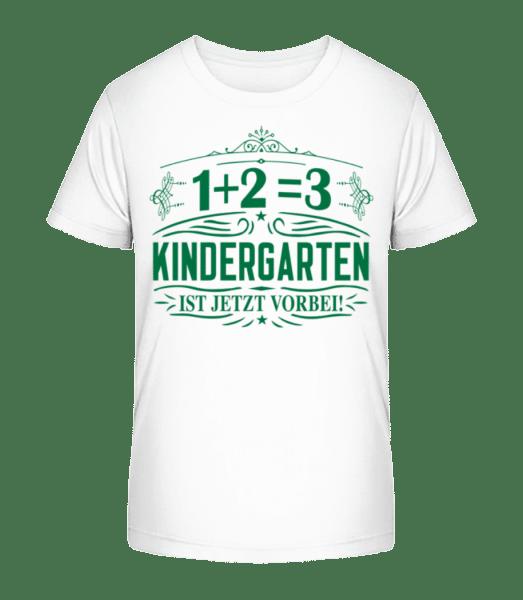 Kindergarten Ist Vorbei - Kinder Premium Bio T-Shirt - Weiß - Vorn