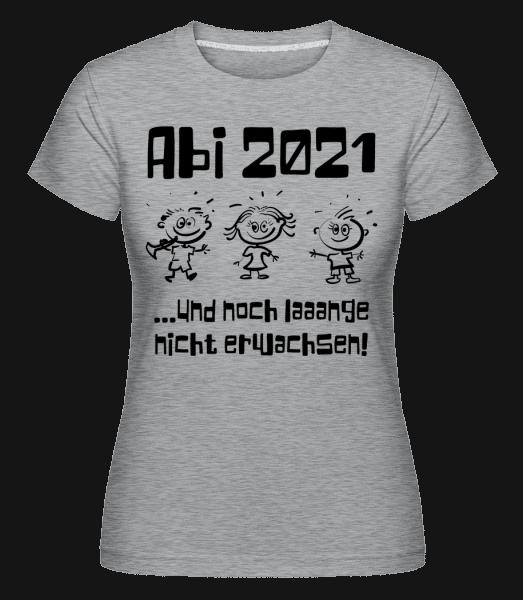 Abi Und Noch Lange Nicht Erwachsen - Shirtinator Frauen T-Shirt - Grau meliert - Vorn
