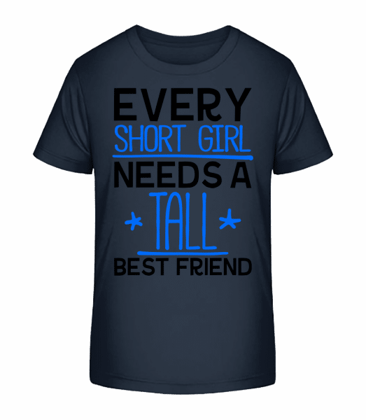 A Tall Best Friend - Kid's Premium Bio T-Shirt - Navy - Vorn