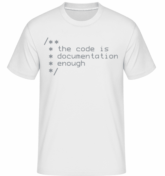 Code Is Documentation -  Shirtinator Men's T-Shirt - White - Vorn