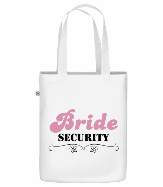 """Bride Security - Organic """"Earth Positive"""" tote bag - White - Front"""