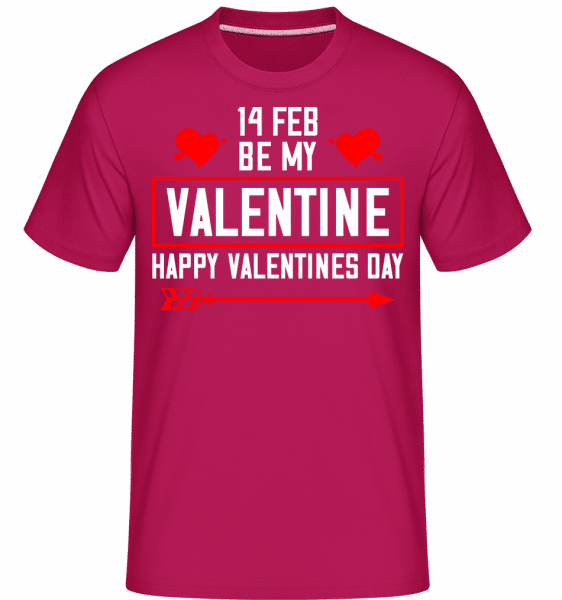 Be My Valentine Happy Valentines Day -  Shirtinator Men's T-Shirt - Magenta - Vorn