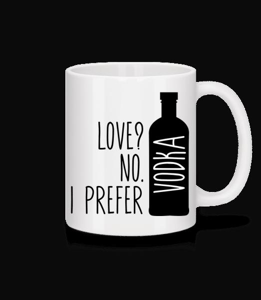 Aj Preferovať Vodka - Keramický hrnček - Biela - Predné