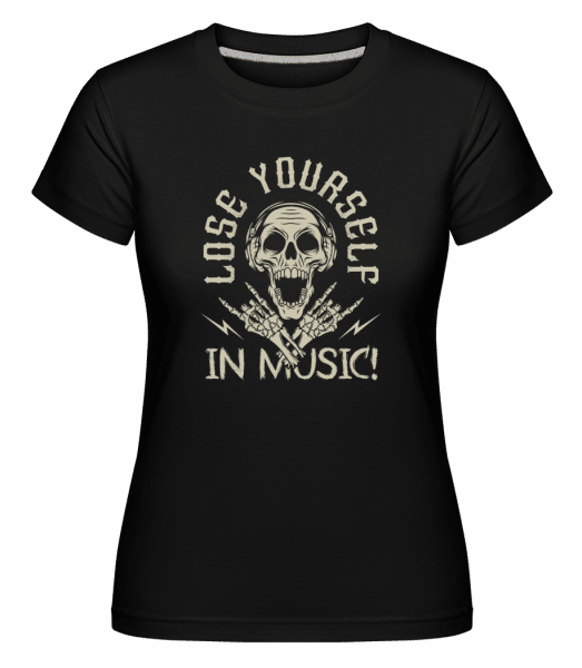 Lose Yourself In Music -  Shirtinator Women's T-Shirt - Black - Vorn