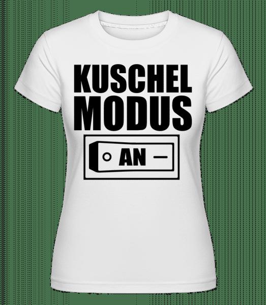 Kuschel Modus An - Shirtinator Frauen T-Shirt - Weiß - Vorn
