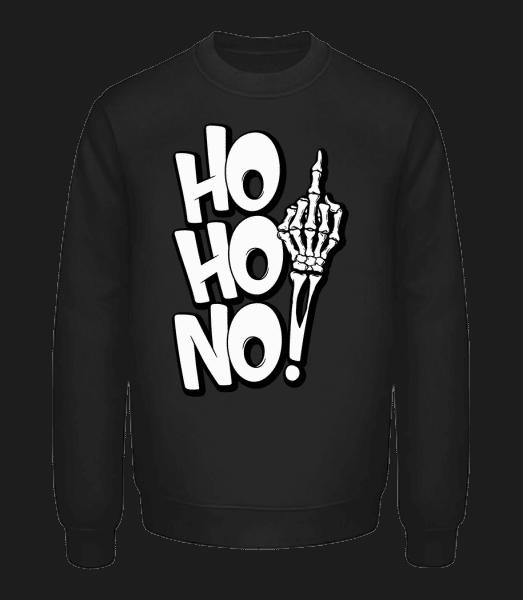 Ho Ho No - Unisex Sweatshirt - Black - Front