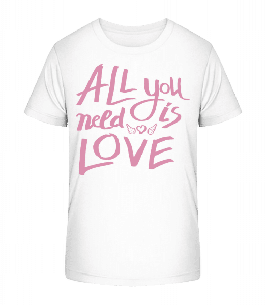 All You Need Is Love - Kid's Premium Bio T-Shirt - White - Vorn