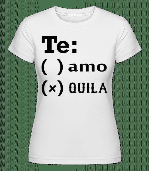 Te Amo Tequila -  Shirtinator Women's T-Shirt - White - Vorn