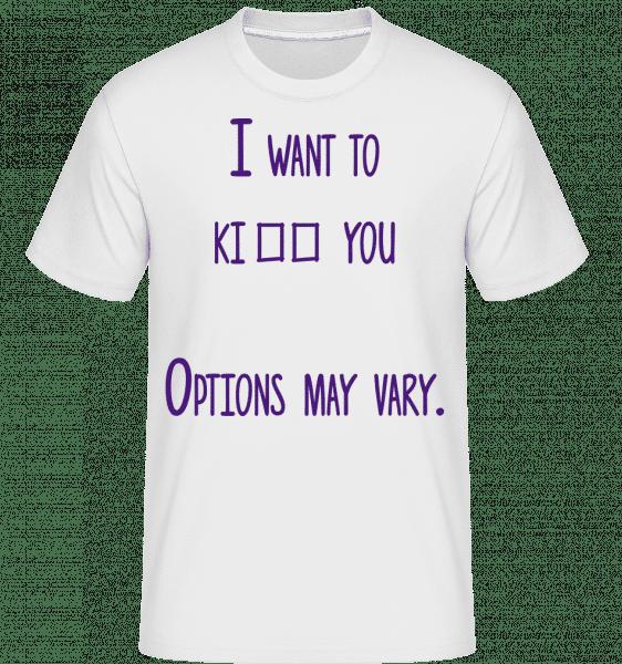 Options May Vary - Shirtinator Männer T-Shirt - Weiß - Vorn