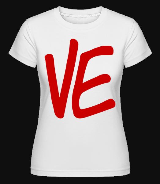 VE - Shirtinator Frauen T-Shirt - Weiß - Vorn