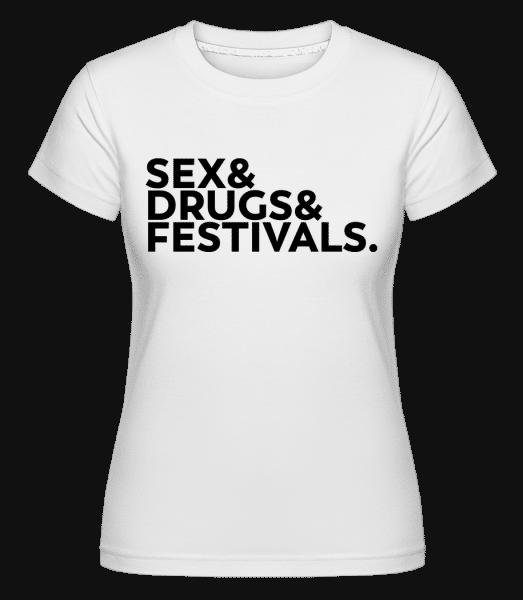 Sex Drugs Festivals -  Shirtinator Women's T-Shirt - White - Vorn
