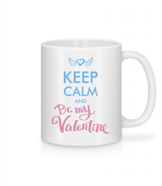 Keep Calm And Be My Valentine - Mug - White - Vorn
