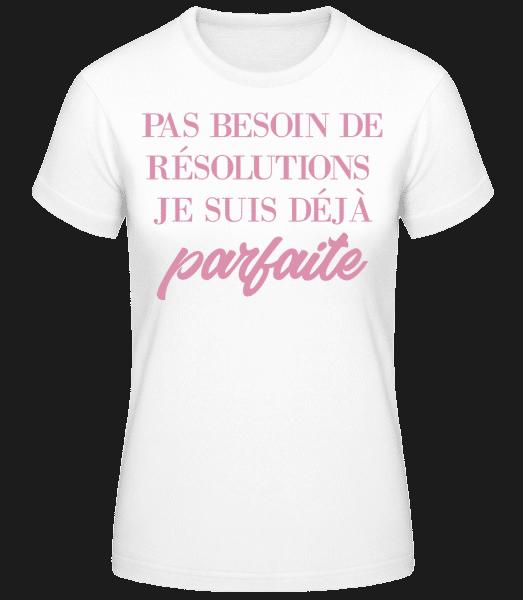 Je Suis Déjà Parfaite - T-shirt standard Femme - Blanc - Vorn