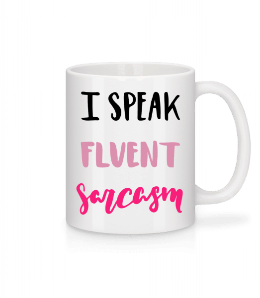 I Speak Fluent Sarcasm - Mug - White - Vorn
