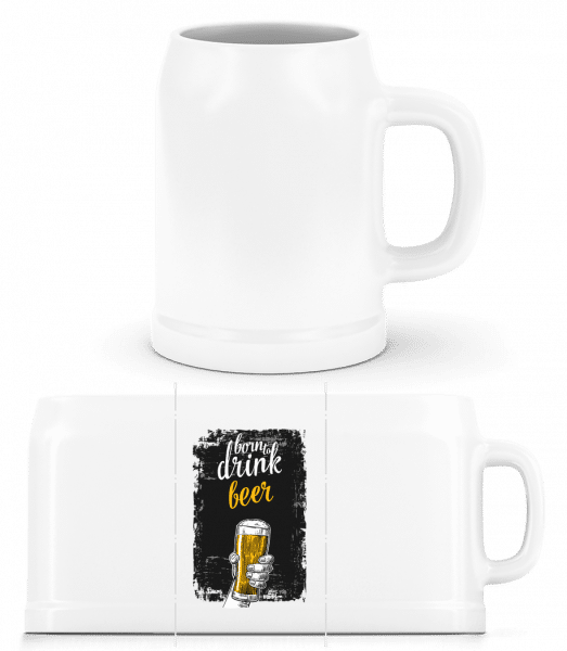 Born To Drink Beer - Beer Mug - White - Front