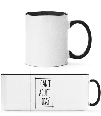 I Can't Adult Today - Two-toned Mug - White - Vorn