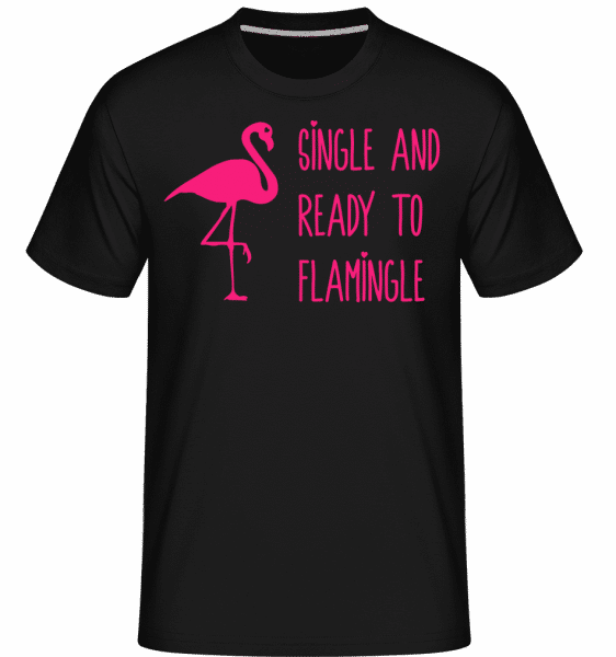 Single And Ready To Flamingle -  Shirtinator Men's T-Shirt - Black - Vorn
