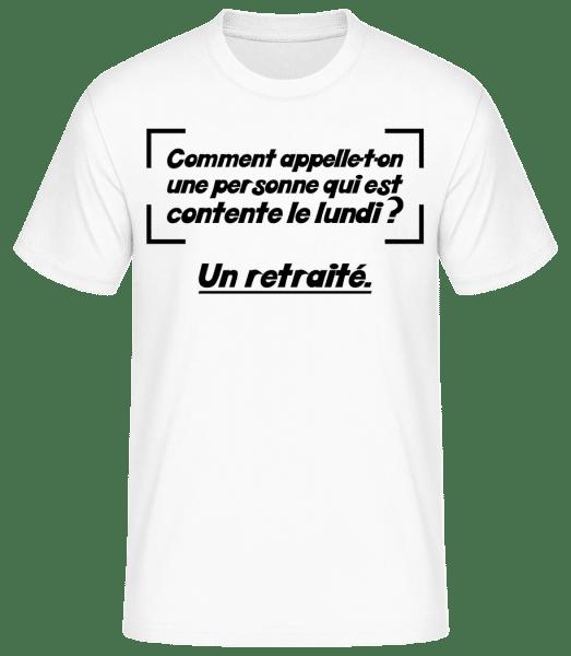 Contente Le Lundi Retraité - T-shirt standard Homme - Blanc - Vorn