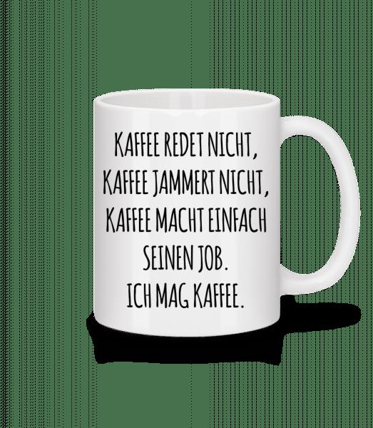 Ich Mag Kaffee - Tasse - Weiß - Vorn