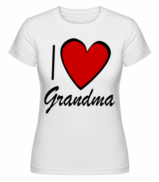 I Love Grandma -  Shirtinator Women's T-Shirt - White - Vorn