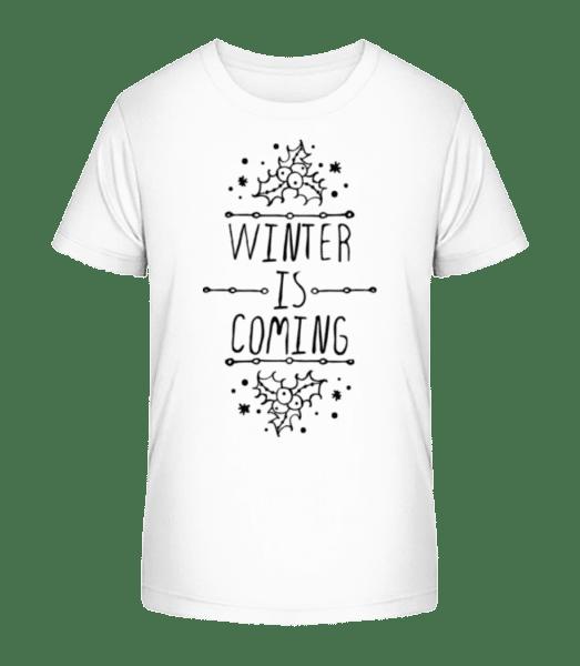 Winter Is Coming - Kid's Premium Bio T-Shirt - White - Vorn