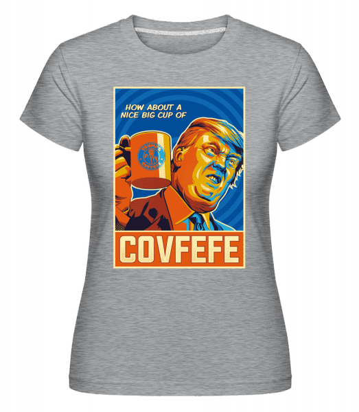 Covfefe -  Shirtinator Women's T-Shirt - Heather grey - Front