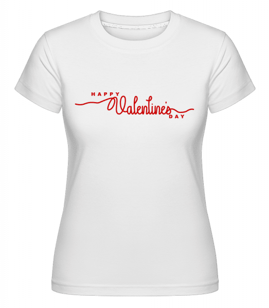 Happy Valentines Day -  Shirtinator Women's T-Shirt - White - Vorn