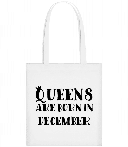 Queens Are Born In December - Stoffbeutel - Weiß - Vorn