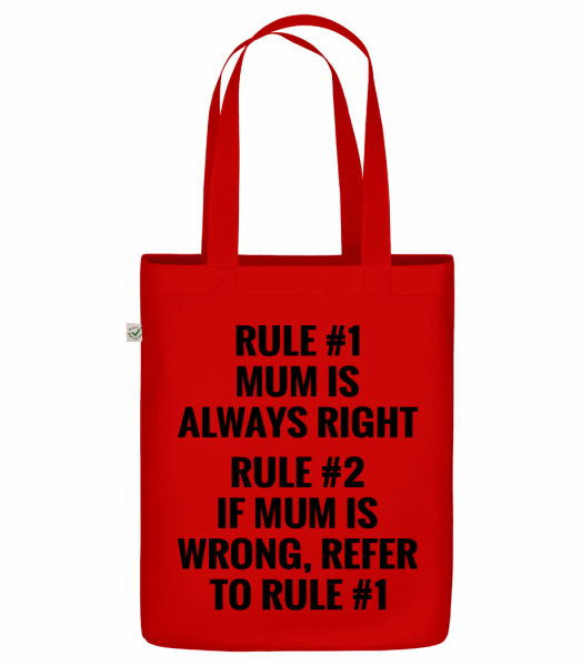 """Mum Is Always Right - Organic """"Earth Positive"""" tote bag - Red - Vorn"""