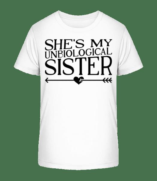 Unbiological Sister - Kid's Premium Bio T-Shirt - White - Vorn